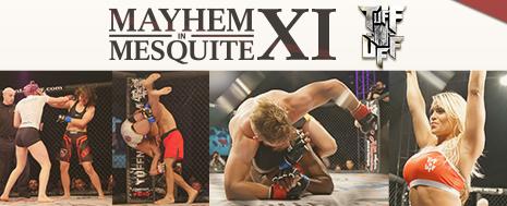 Mayhem In Mesquite XI