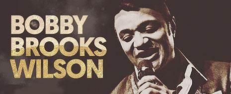 BOBBY BROOKS WILSON