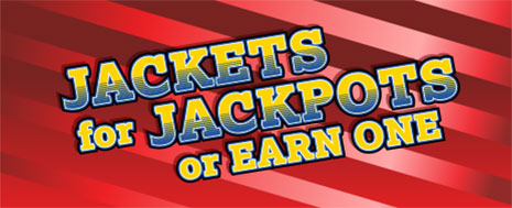 Jackets for Jackpots