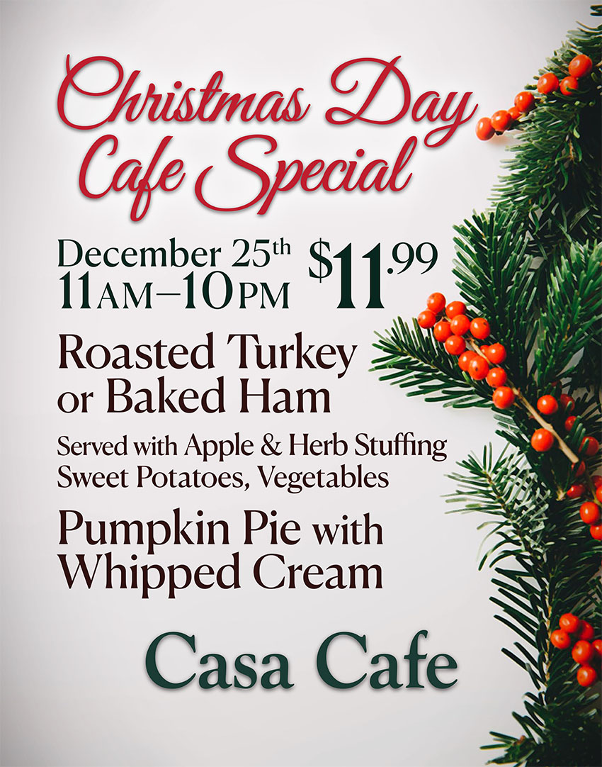 Thanksgiving Day Special Casa Cafe